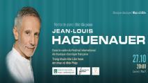 Độc tấu piano Jean-Louis Haguenauer