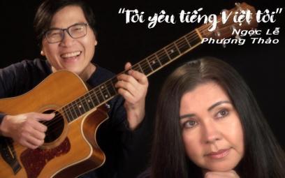 Phương Thảo, Ngọc Lễ nhắc nhớ tình yêu tiếng Việt